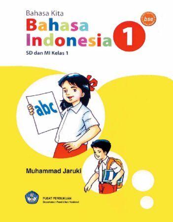 Bahasa Kita Bahasa Indonesia Kelas 1