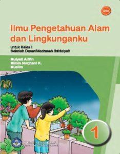 Ilmu Pengetahuan Alam dan Lingkunganku (IPA) Kelas 1