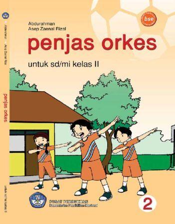 Penjas Orkes Kelas 2