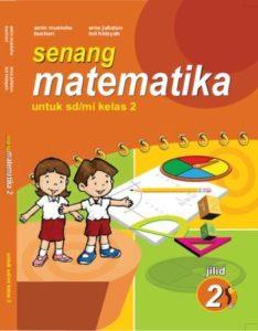 Senang Matematika Kelas 2