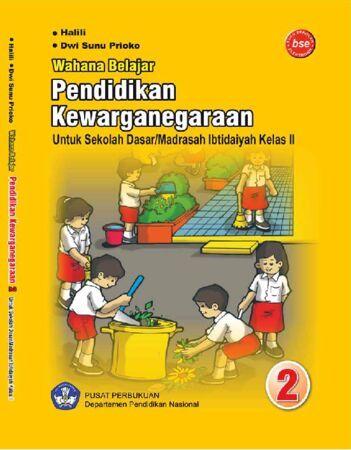 Wahana Belajar Pendidikan Kewarganegaraan Kelas 2