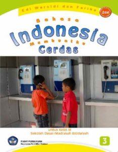 Bahasa Indonesia Membuatku Cerdas Kelas 3