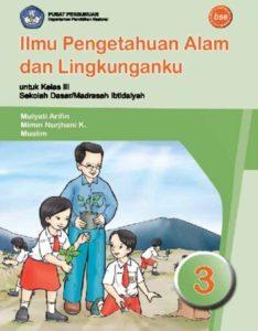 Ilmu Pengetahuan Alam dan Lingkunganku Kelas 3