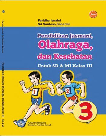 Pendidikan Jasmani Olahraga dan Kesehatan Kelas 3