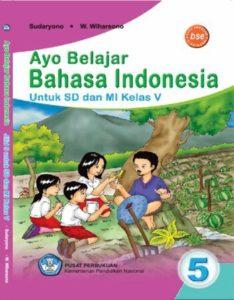 Ayo Belajar Bahasa Indonesia Kelas 5