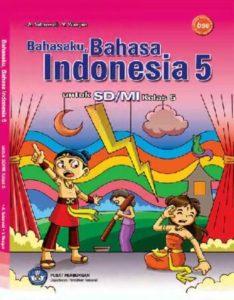 Bahasaku Bahasa Indonesia 5 Kelas 5