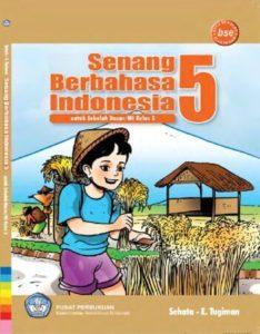 Senang berbahasa Indonesia Kelas 5