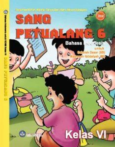 Sang Petualang 6 Bahasa Indonesia Kelas 6