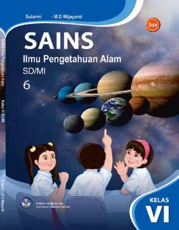 Sains Ilmu Pengetahuan Alam (IPA) Kelas 6