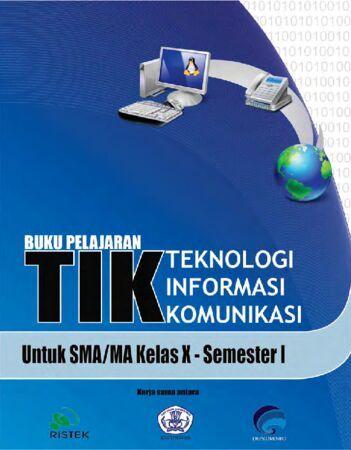Teknologi Informasi Dan Komunikasi Kelas 10