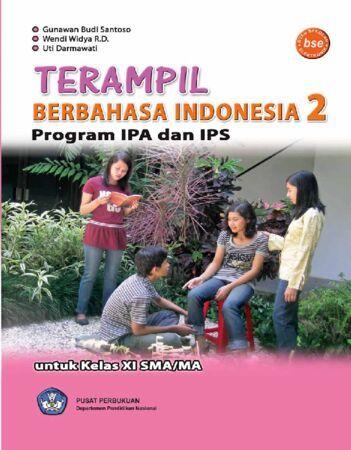 Terampil Berbahasa Indonesia 2 (IPA dan IPS) Kelas 11