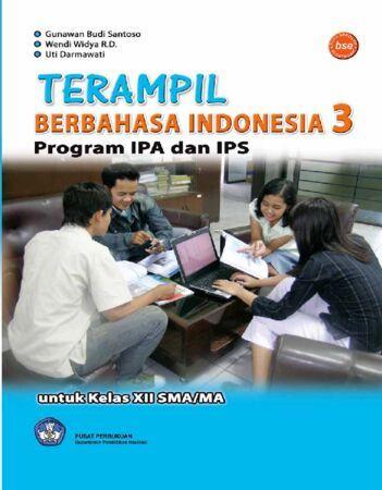 Terampil Berbahasa Indonesia 3 (IPA dan IPS) Kelas 12