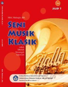 Seni Musik Klasik Jilid 1 Kelas 10 SMK