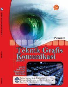 Teknik Grafis Komunikasi Jilid 1 Kelas 10 SMK