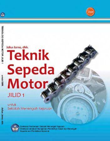 Teknik Sepeda Motor Jilid 1 Kelas 10 SMK