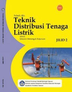 Teknik Distribusi Tenaga Listrik Jilid 2 Kelas 11 SMK