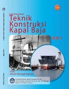 Teknik Konstruksi Kapal Baja Jilid 2 Kelas 11 SMK