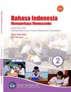Bahasa Indonesia Memperkaya Wawasanku 2 Kelas 8