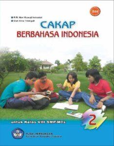 Cakap Berbahasa Indonesia 2 Kelas 8
