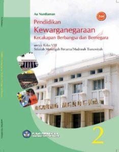 Pendidikan Kewarganegaraan Kecakapan Berbangsa dan Bernegara 2 Kelas 8