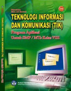 Teknologi Informasi Dan Komunikasi (TIK) Kelas 8