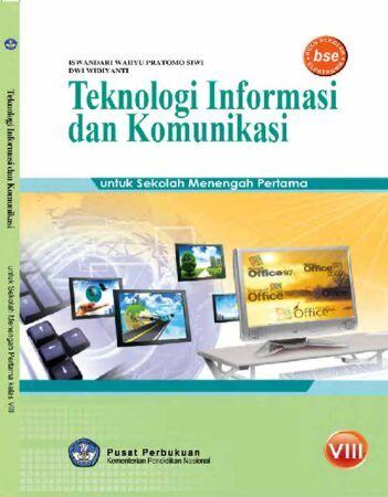 Teknologi Informasi Dan Komunikasi 8 Kelas 8