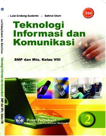 Teknologi Informasi Dan Komunikasi 2 Kelas 8