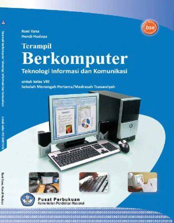 Terampil Berkomputer Teknologi Informasi Dan Komunikasi Kelas 8