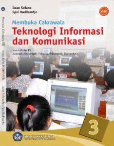 Membuka Cakrawala Teknologi Informasi Dan Komunikasi 3 Kelas 9