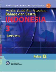Membuka Jendela Ilmu Pengetahuan Bahasa dan Sastra Indonesia 3 Kelas 9