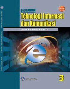 Teknologi Informasi Dan Komunikasi 3 Kelas 9