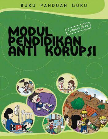 Modul Pendidikan Anti Korupsi SD Kelas 1