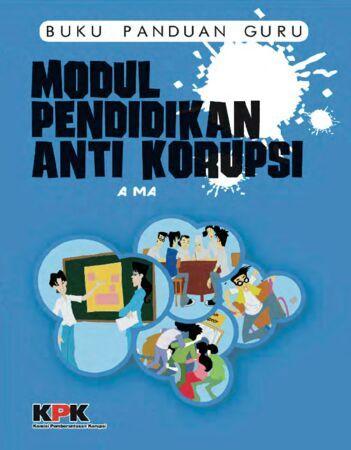 Modul Pendidikan Anti Korupsi SMA Kelas 10