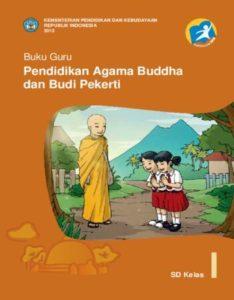 Buku Guru Pendidikan Agama Buddha dan Budi Pekerti Kelas 1 Revisi 2013