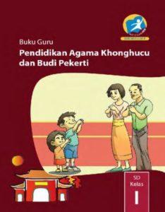 Buku Guru Pendidikan Agama Konghuchu dan Budi Pekerti Kelas 1 Revisi 2014
