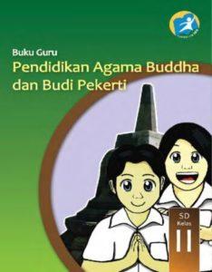 Buku Guru Pendidikan Agama Buddha dan Budi Pekerti Kelas 2 Revisi 2014