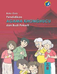 Buku Guru Pendidikan Agama Konghuchu dan Budi Pekerti Kelas 2 Revisi 2014