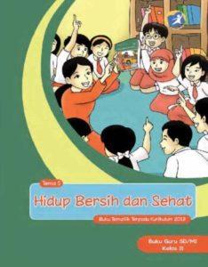 Buku Guru Tematik 5 Hidup Bersih dan Sehat Kelas 2 Revisi 2013