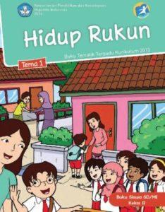 Buku Siswa Tematik 1 Hidup Rukun Kelas 2 Revisi 2014