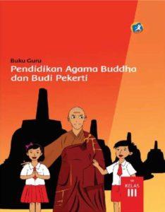 Buku Guru Pendidikan Agama Buddha dan Budi Pekerti Kelas 3 Revisi 2015