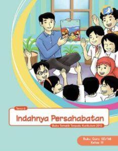 Buku Guru Tematik 6 Indahnya Persahabatan Kelas 3 Revisi 2015
