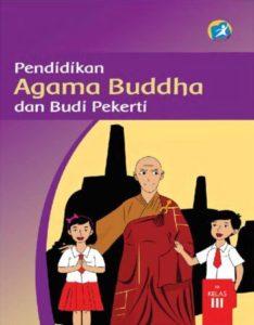 Buku Siswa Pendidikan Agama Buddha dan Budi Pekerti Kelas 3 Revisi 2015