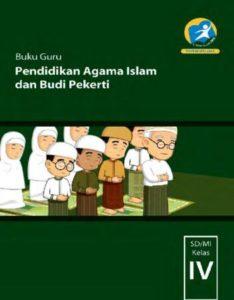 Buku Guru Pendidikan Agama Islam dan Budi Pekerti Kelas 4 Revisi 2014