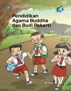 Buku Siswa Pendidikan Agama Buddha dan Budi Pekerti Kelas 4 Revisi 2013