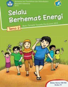 Buku Siswa Tematik 2 Selalu Berhemat Energi Kelas 4 Revisi 2013