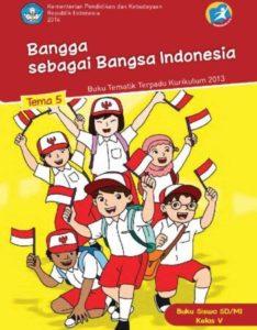 Buku Siswa Tematik 5 Bangga sebagai Bangsa Indonesia Kelas 5 Revisi 2014