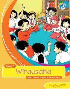 Buku Guru Tematik 5 Wirausaha Kelas 6 Revisi 2015