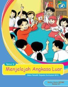 Buku Guru Tematik 9 Menjelajah Angkasa Luar Kelas 6 Revisi 2015
