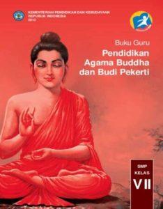 Buku Guru Pendidikan Agama Buddha dan Budi Pekerti Kelas 7 Revisi 2013