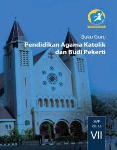 Buku Guru Pendidikan Agama Katolik dan Budi Pekerti Kelas 7 Revisi 2014